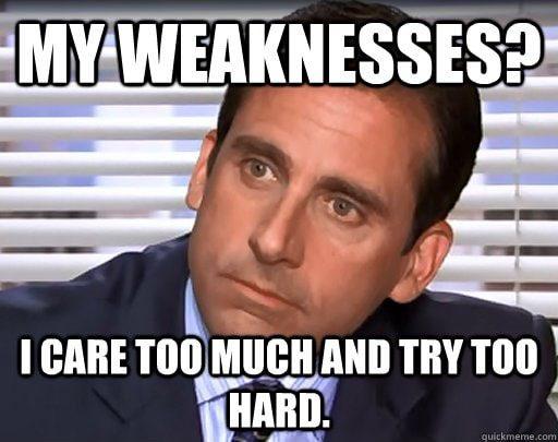 interview weaknesses meme