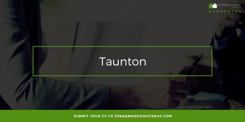 Graduate Job Taunton